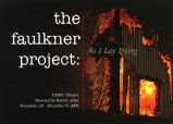 The Faulkner Project: As I Lay Dying (2006)