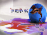Crystal Egg, The (2009)
